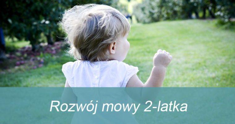 Rozwój mowy 2-latka