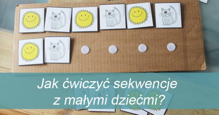 Jak ćwiczyć sekwencje z małymi dziećmi