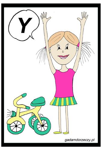 """""""Dziewczynka się cieszy, bo dostała rower. Ona mówi Y!"""""""